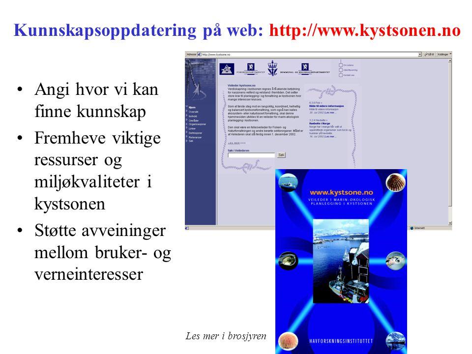 Kunnskapsoppdatering på web: http://www.kystsonen.no