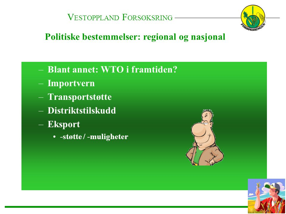Politiske bestemmelser: regional og nasjonal