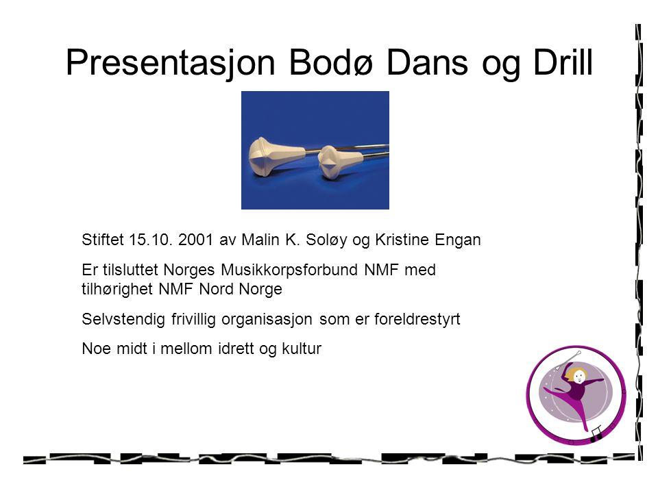 Presentasjon Bodø Dans og Drill
