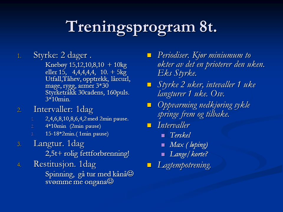 Treningsprogram 8t.
