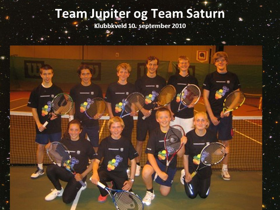 Team Jupiter og Team Saturn Klubbkveld 10. september 2010
