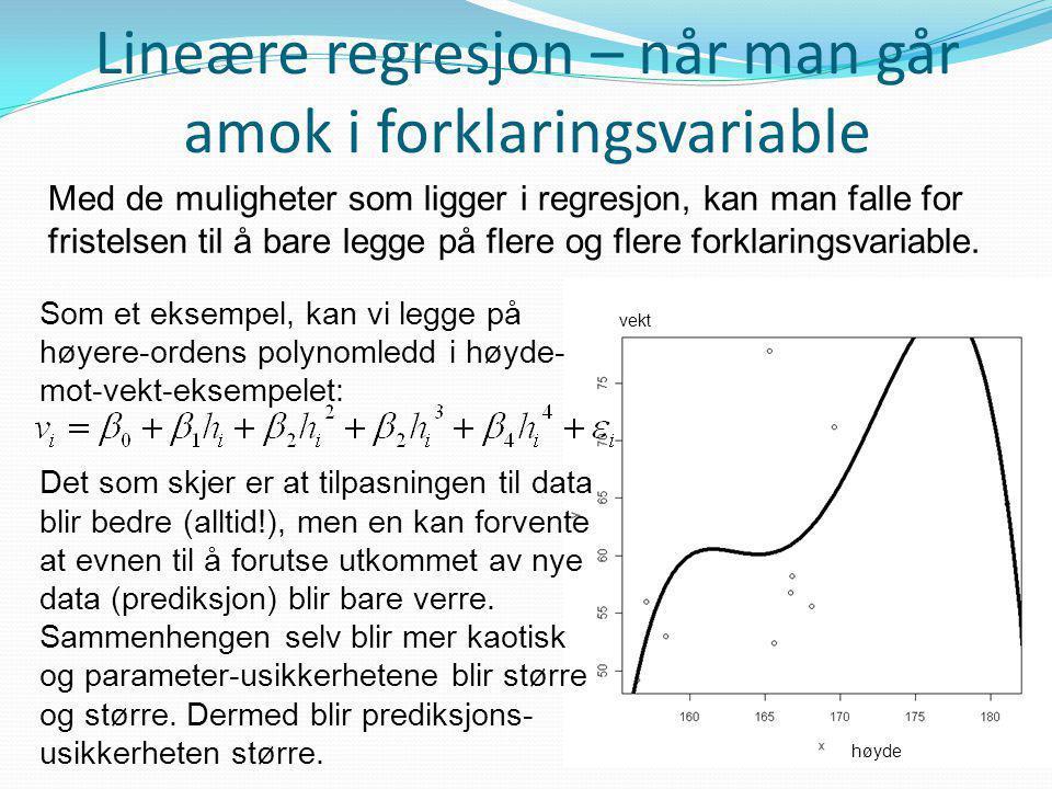 Lineære regresjon – når man går amok i forklaringsvariable