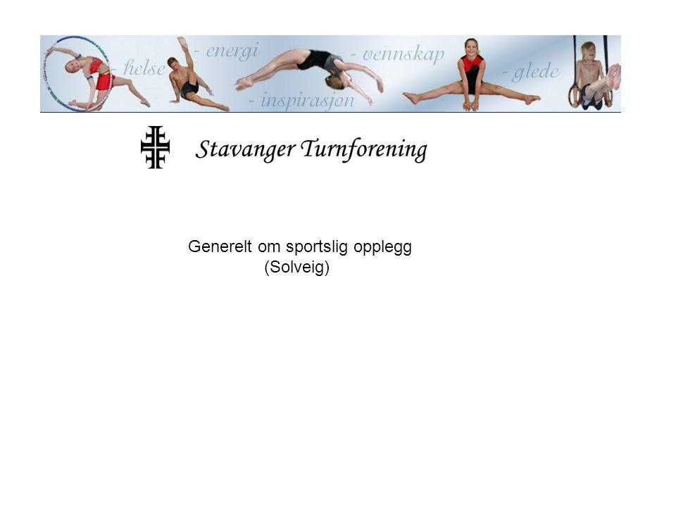 Generelt om sportslig opplegg