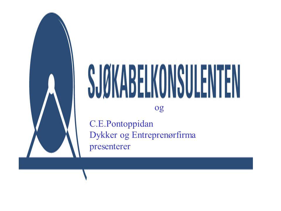 og C.E.Pontoppidan Dykker og Entreprenørfirma presenterer