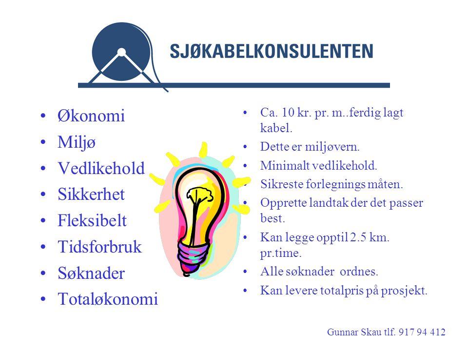 Sjøkabeltjenester Økonomi Miljø Vedlikehold Sikkerhet Fleksibelt