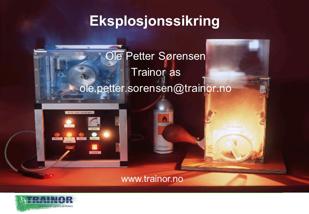 Ole Petter Sørensen Trainor as ole.petter.sorensen@trainor.no