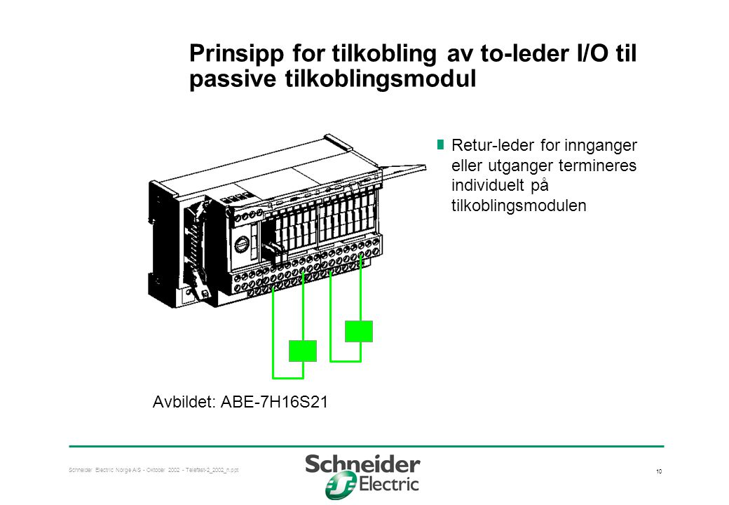 Prinsipp for tilkobling av to-leder I/O til passive tilkoblingsmodul
