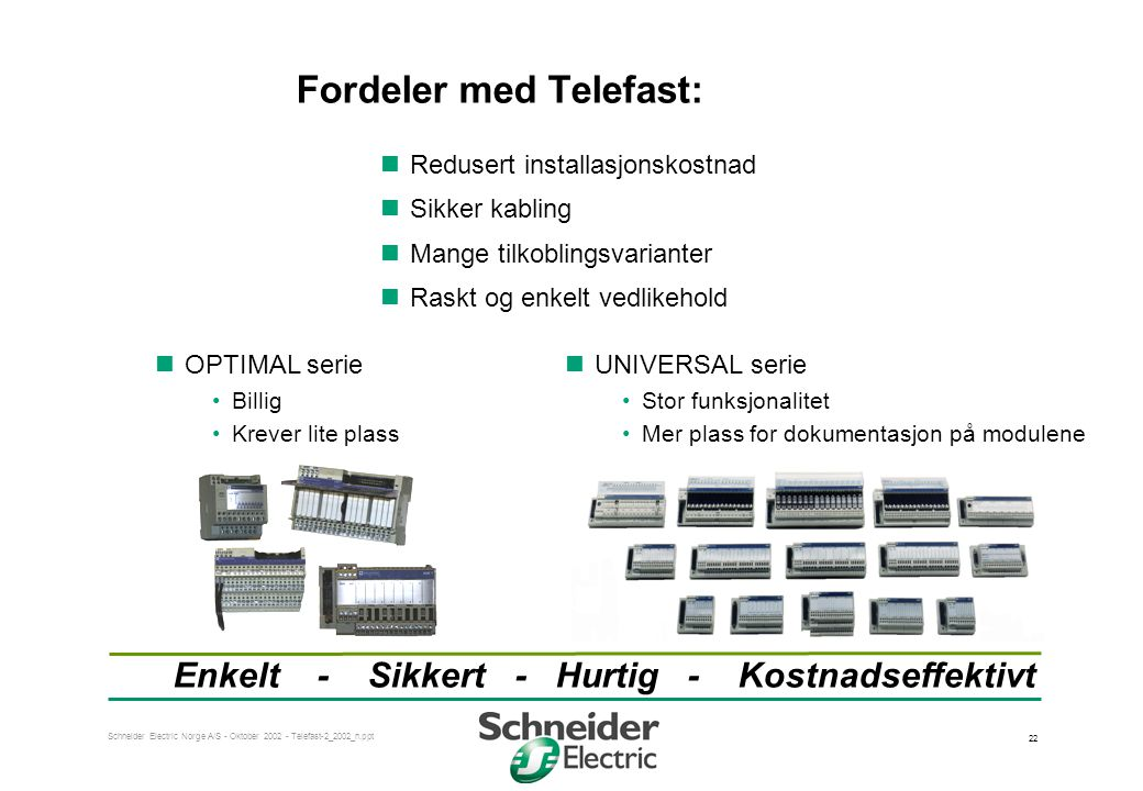 Fordeler med Telefast: