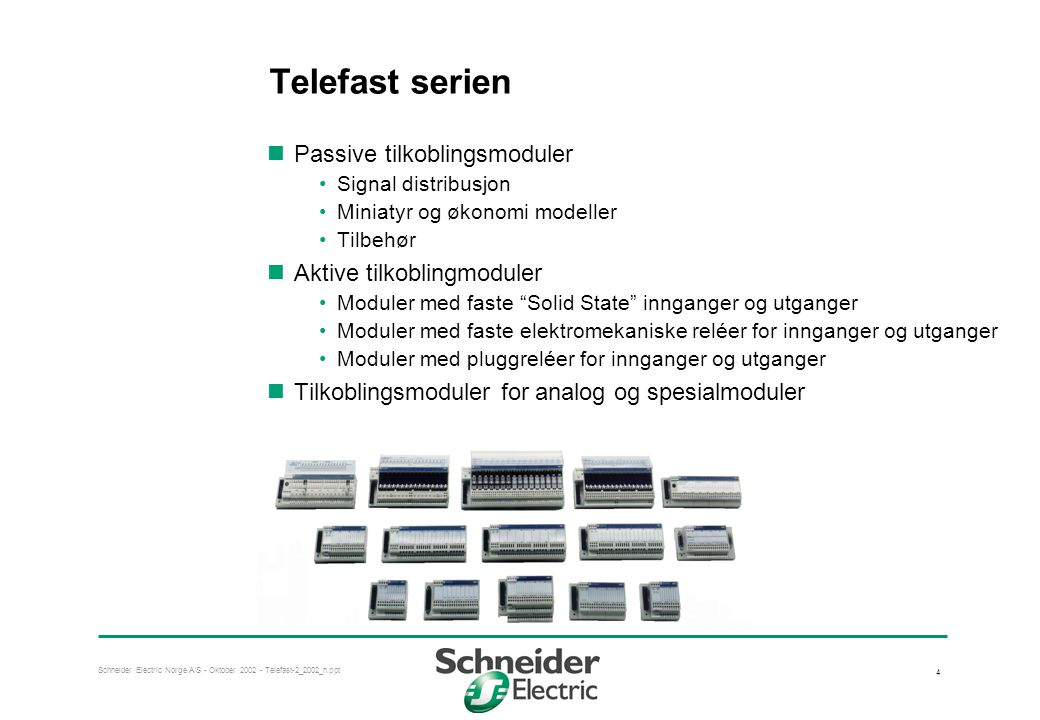 Telefast serien Passive tilkoblingsmoduler Aktive tilkoblingmoduler