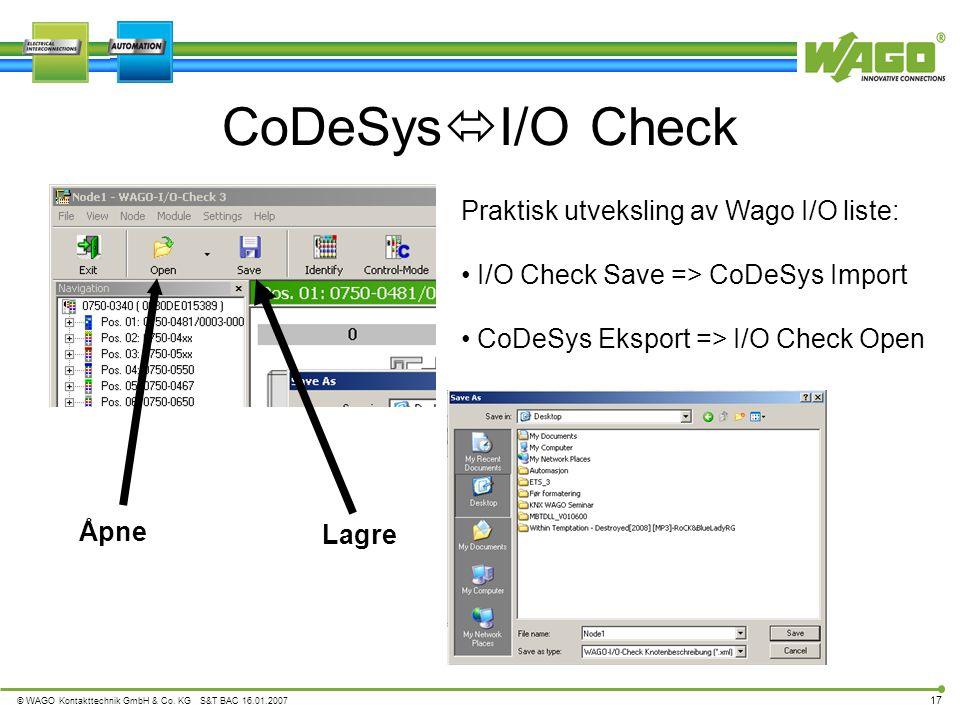 CoDeSysI/O Check Praktisk utveksling av Wago I/O liste: