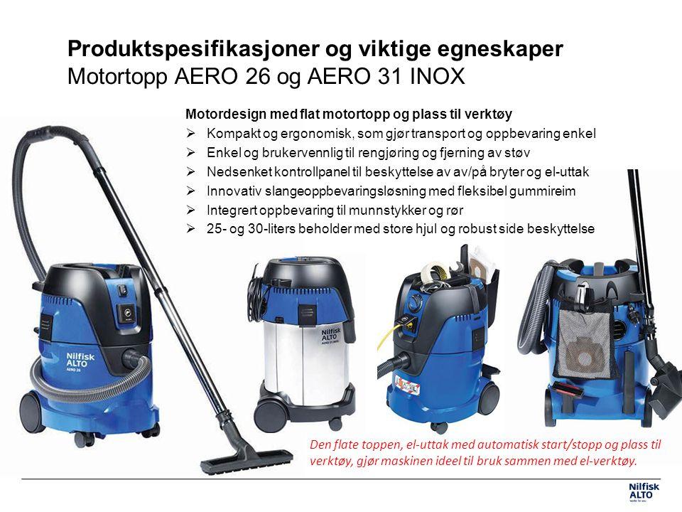 Produktspesifikasjoner og viktige egneskaper Motortopp AERO 26 og AERO 31 INOX