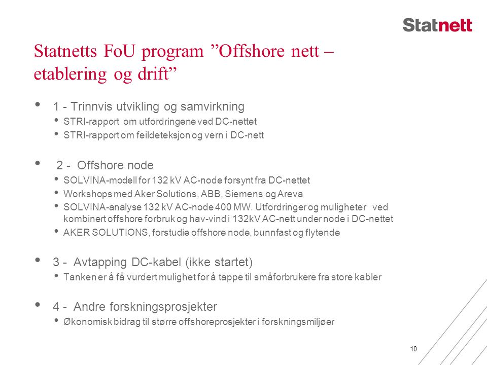 Statnetts FoU program Offshore nett – etablering og drift