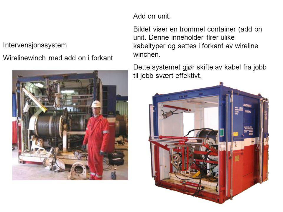 Add on unit. Bildet viser en trommel container (add on unit. Denne inneholder flrer ulike kabeltyper og settes i forkant av wireline winchen.