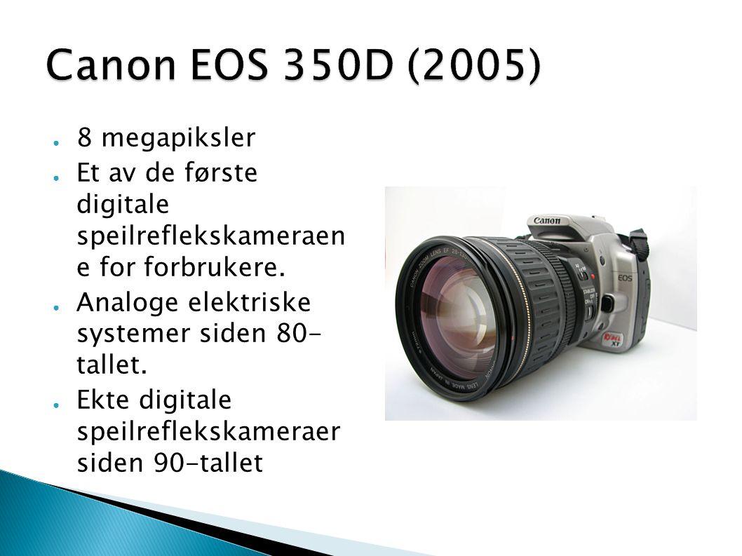Canon EOS 350D (2005) 8 megapiksler