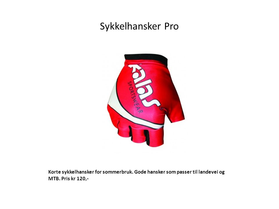 Sykkelhansker Pro Korte sykkelhansker for sommerbruk. Gode hansker som passer til landevei og MTB. Pris kr 137,-