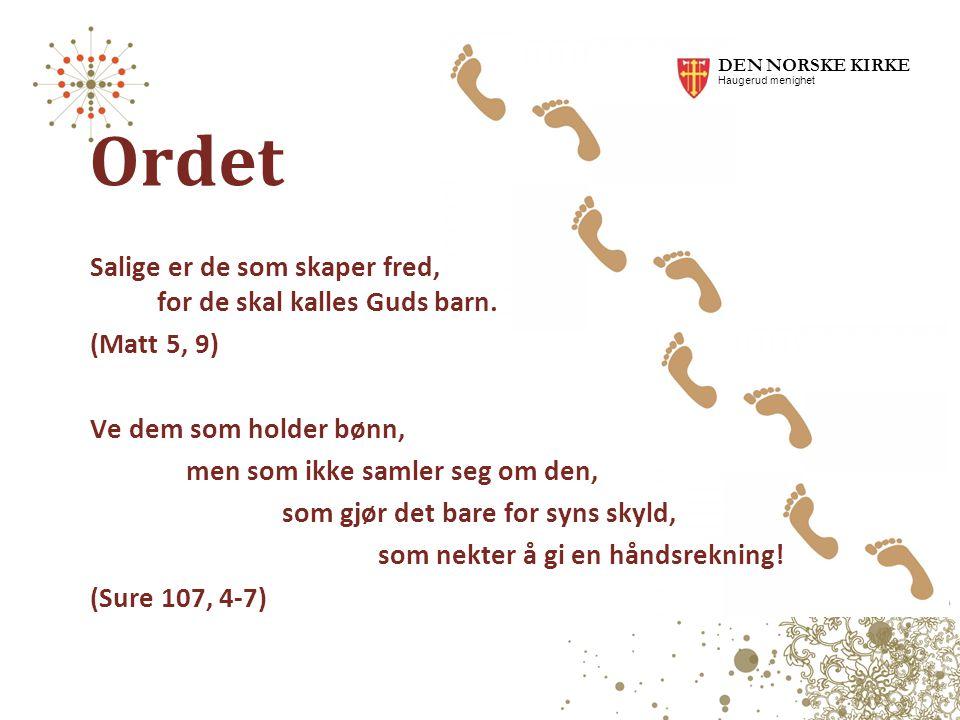 DEN NORSKE KIRKE Haugerud menighet. Ordet.