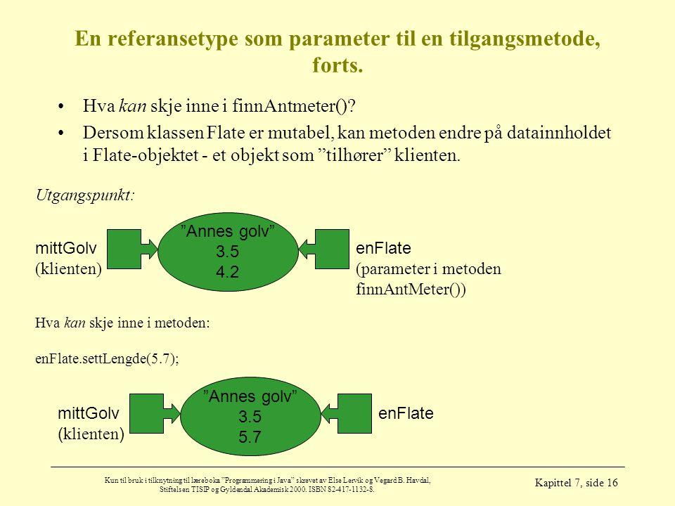 En referansetype som parameter til en tilgangsmetode, forts.