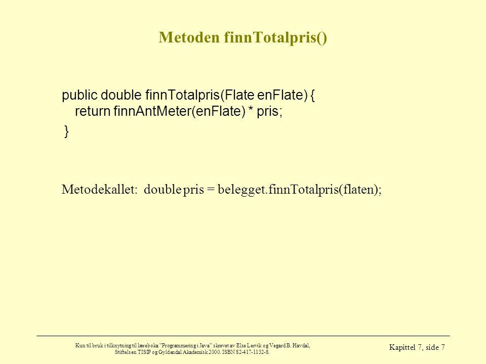 Metoden finnTotalpris()