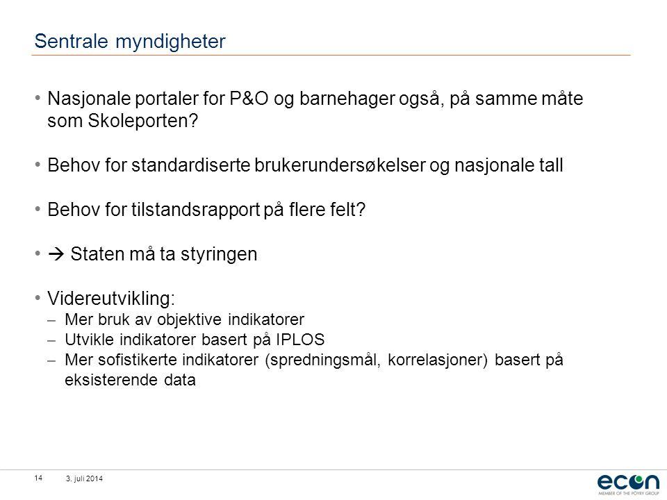 Sentrale myndigheter Nasjonale portaler for P&O og barnehager også, på samme måte som Skoleporten