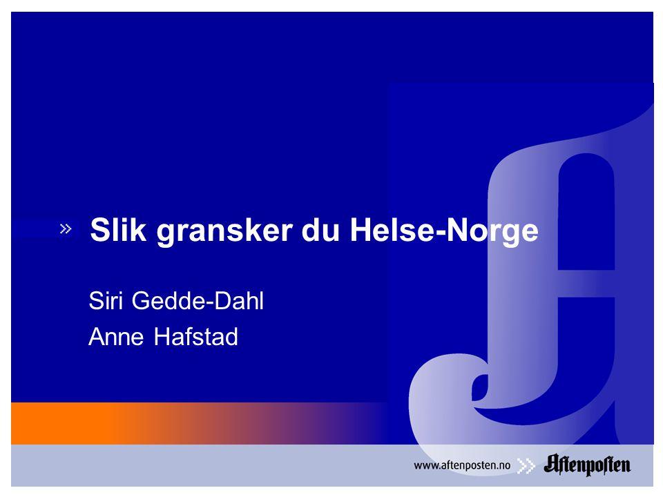 Slik gransker du Helse-Norge