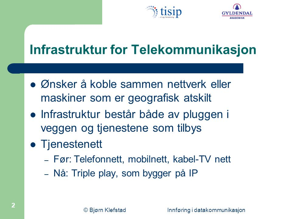 Infrastruktur for Telekommunikasjon