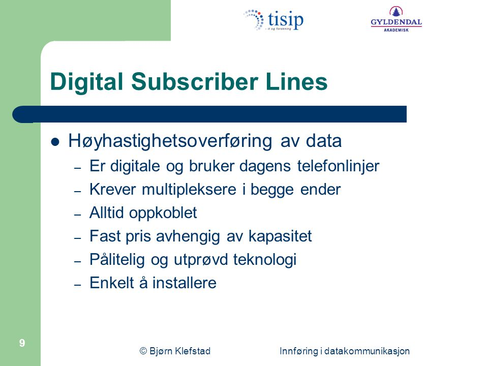 Digital Subscriber Lines