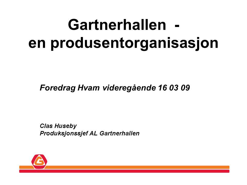 Gartnerhallen - en produsentorganisasjon