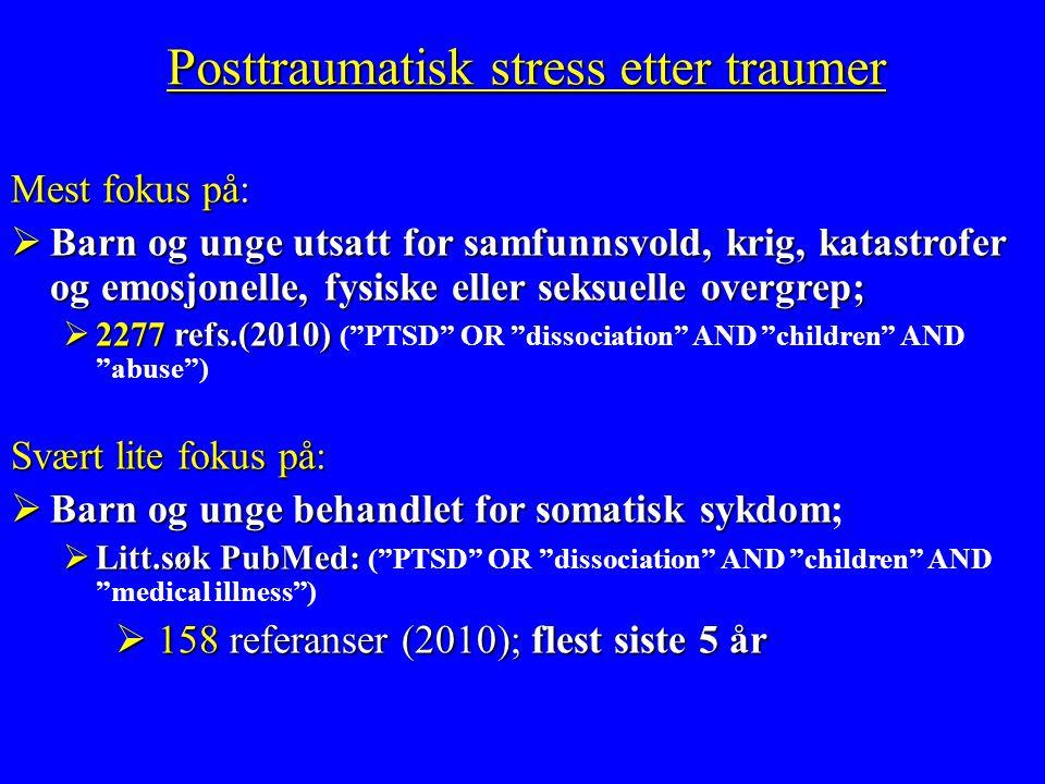Posttraumatisk stress etter traumer