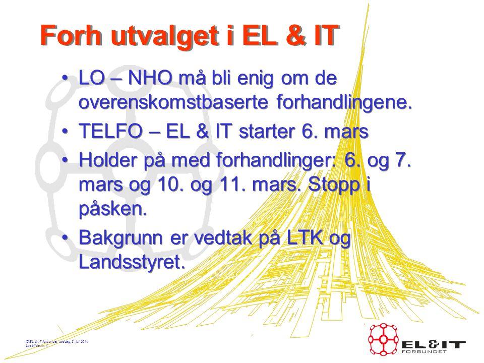 Forh utvalget i EL & IT LO – NHO må bli enig om de overenskomstbaserte forhandlingene. TELFO – EL & IT starter 6. mars.
