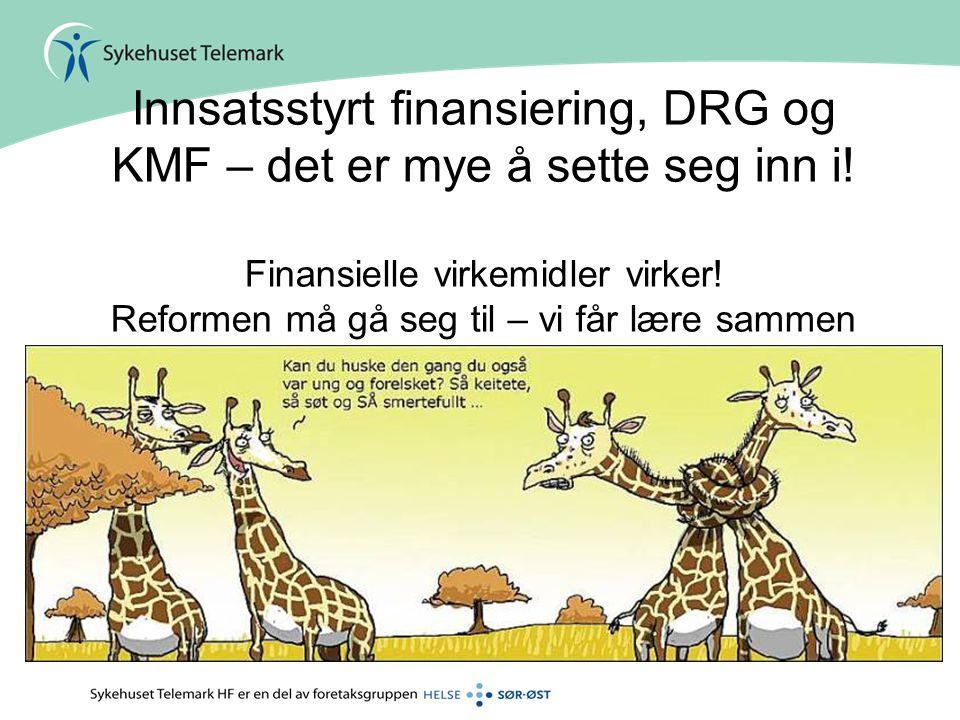 Innsatsstyrt finansiering, DRG og KMF – det er mye å sette seg inn i!
