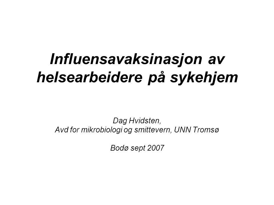 Influensavaksinasjon av helsearbeidere på sykehjem