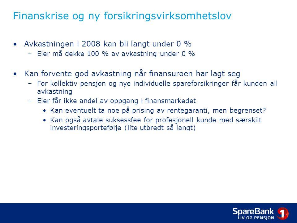Finanskrise og ny forsikringsvirksomhetslov