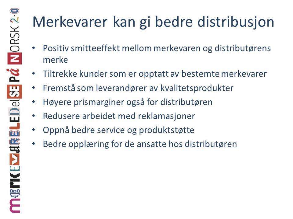 Merkevarer kan gi bedre distribusjon