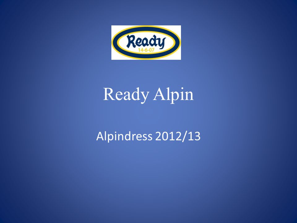 Ready Alpin Alpindress 2012/13