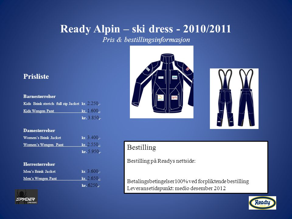 Ready Alpin – ski dress - 2010/2011 Pris & bestillingsinformasjon