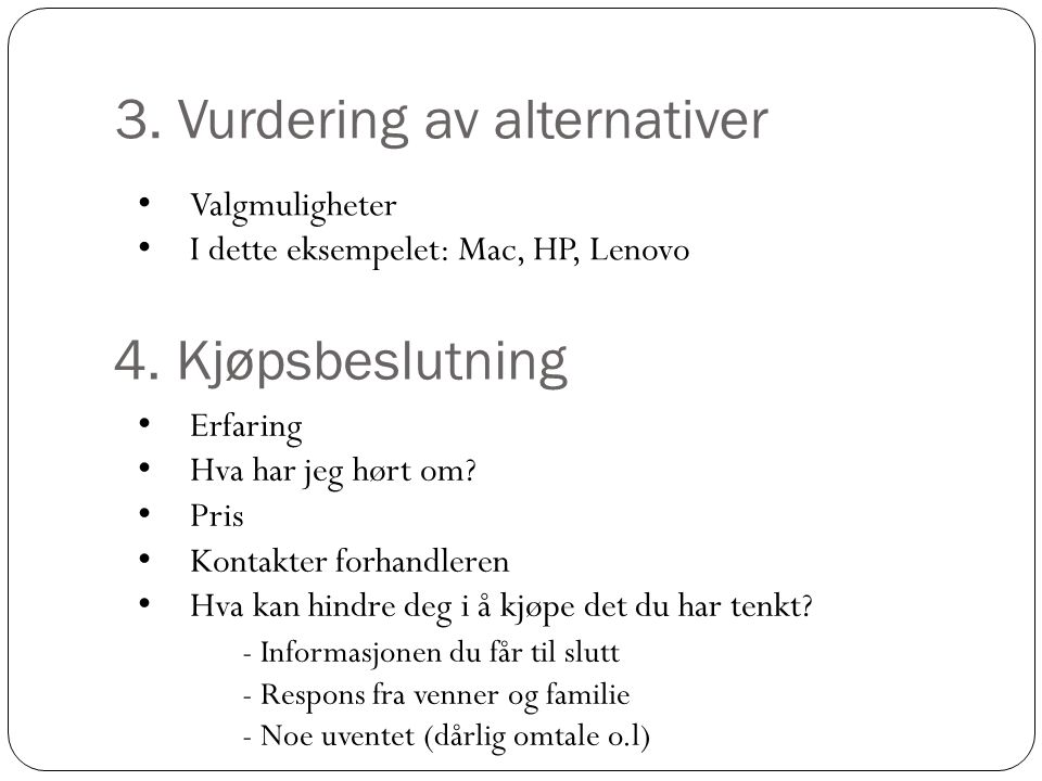 3. Vurdering av alternativer