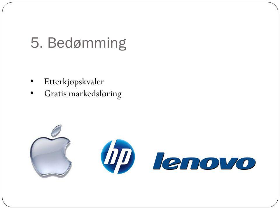 5. Bedømming Etterkjøpskvaler Gratis markedsføring