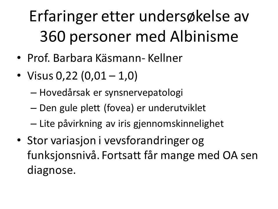 Erfaringer etter undersøkelse av 360 personer med Albinisme