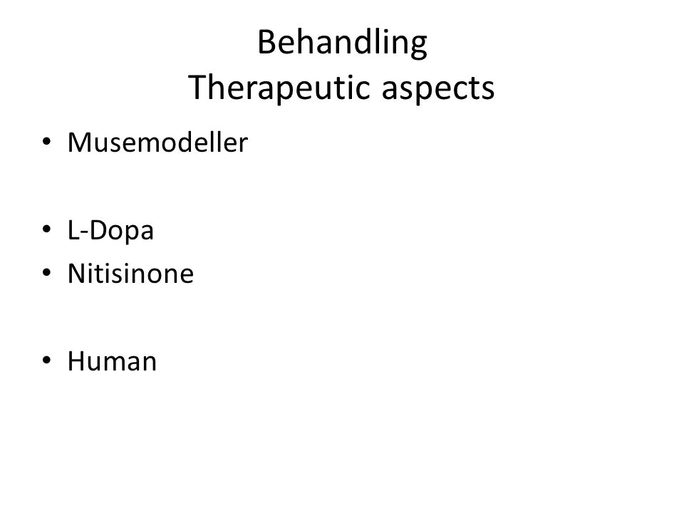 Behandling Therapeutic aspects