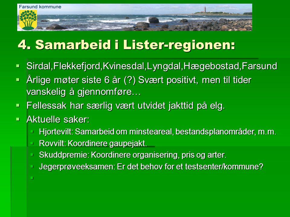 4. Samarbeid i Lister-regionen: