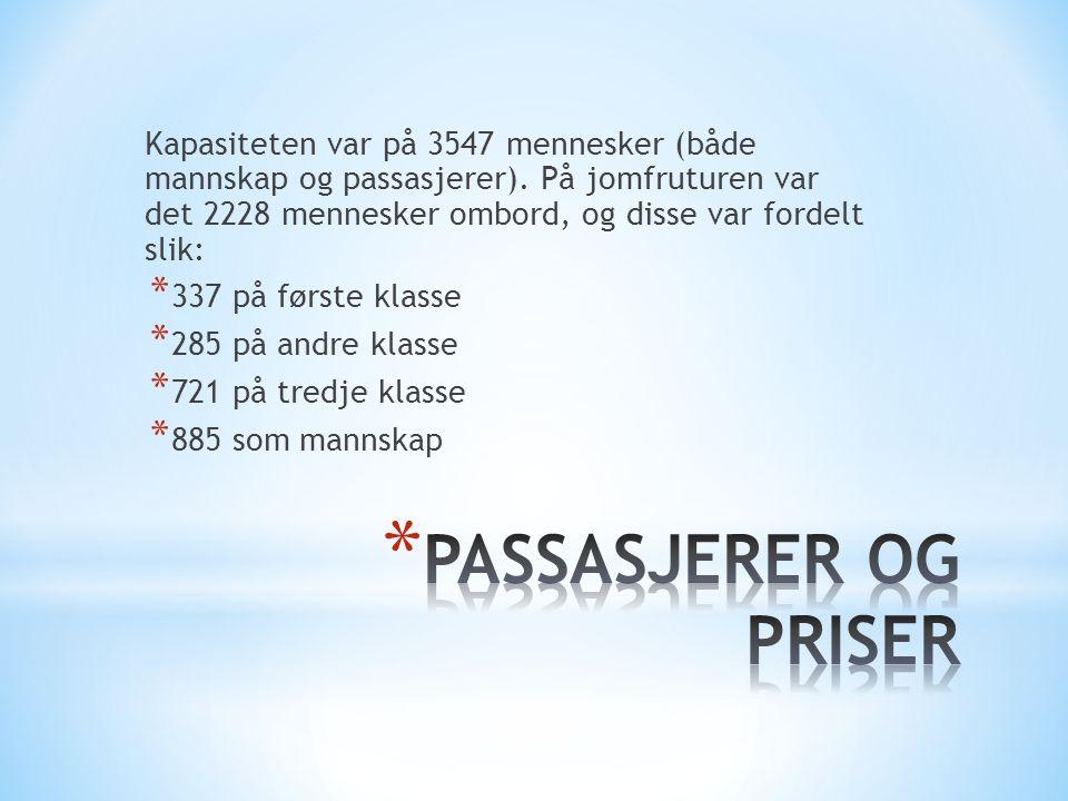 Kapasiteten var på 3547 mennesker (både mannskap og passasjerer)