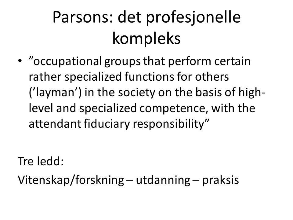 Parsons: det profesjonelle kompleks