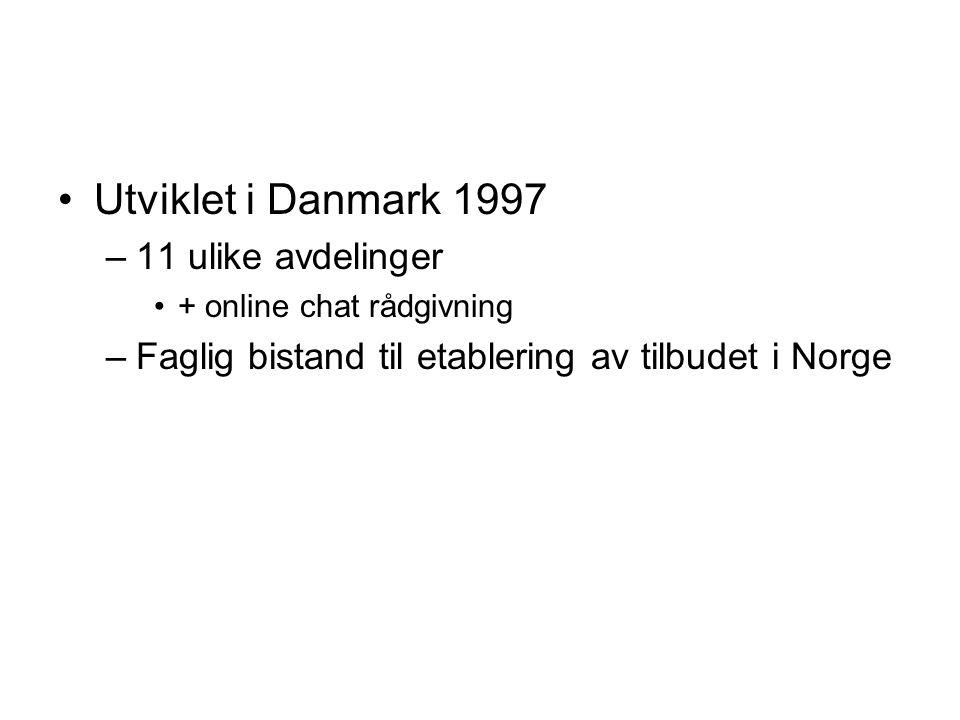 Utviklet i Danmark 1997 11 ulike avdelinger