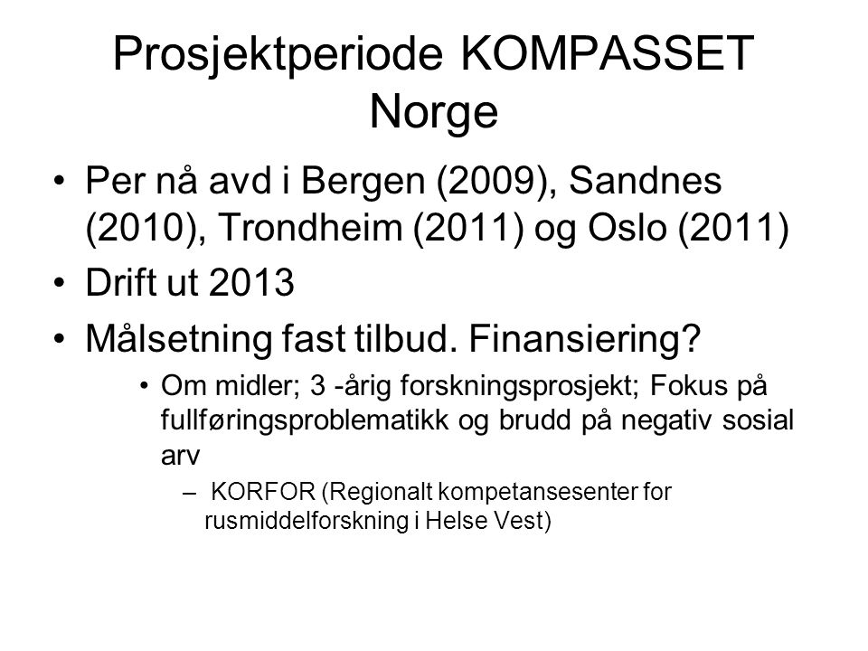 Prosjektperiode KOMPASSET Norge