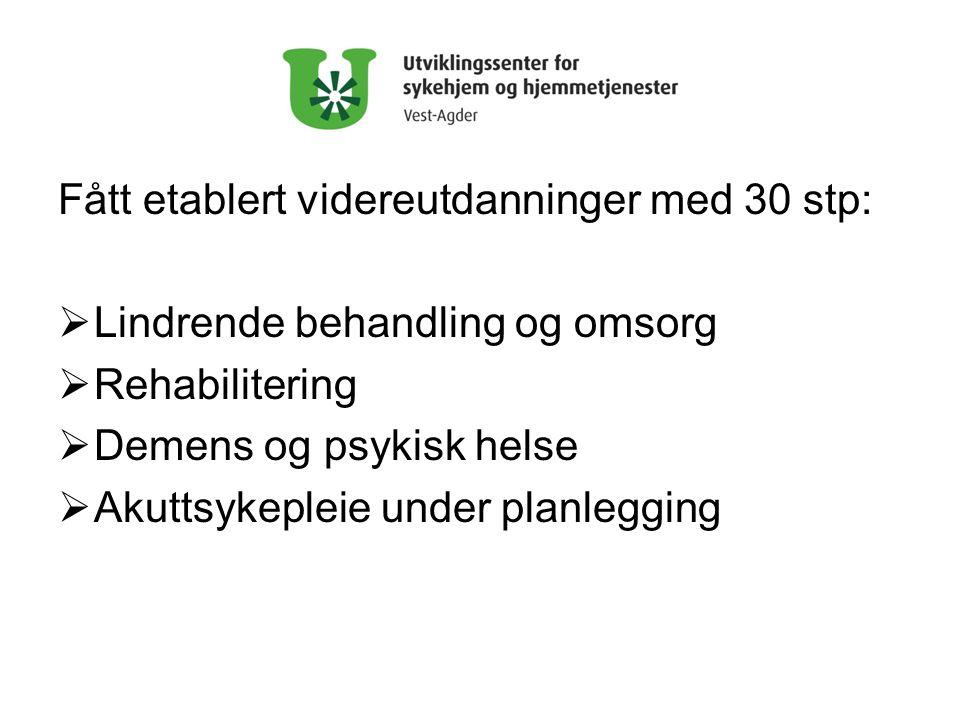 Fått etablert videreutdanninger med 30 stp: