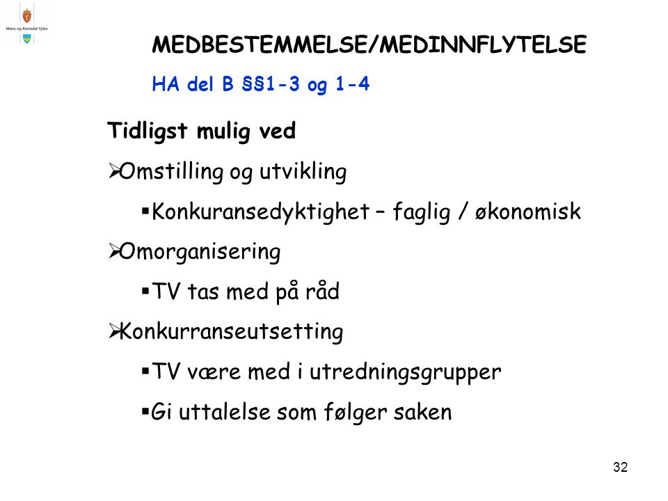MEDBESTEMMELSE/MEDINNFLYTELSE HA del B §§1-3 og 1-4