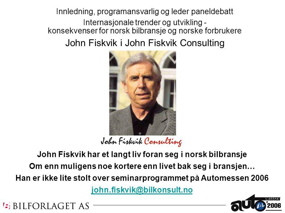 John Fiskvik i John Fiskvik Consulting