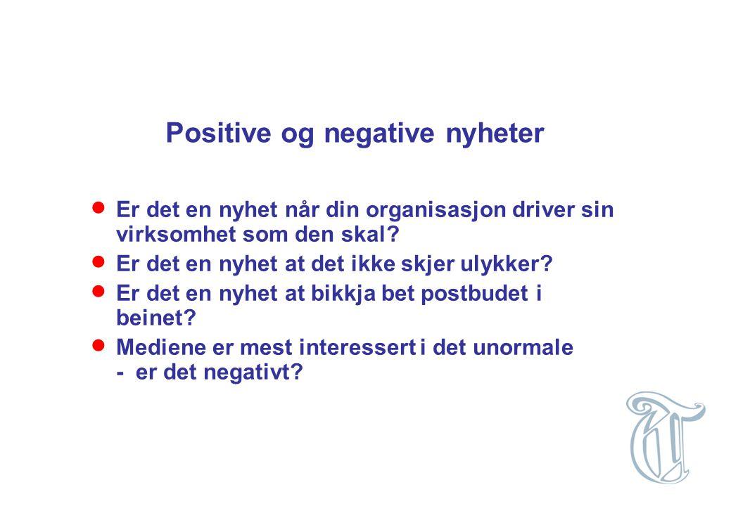 Positive og negative nyheter