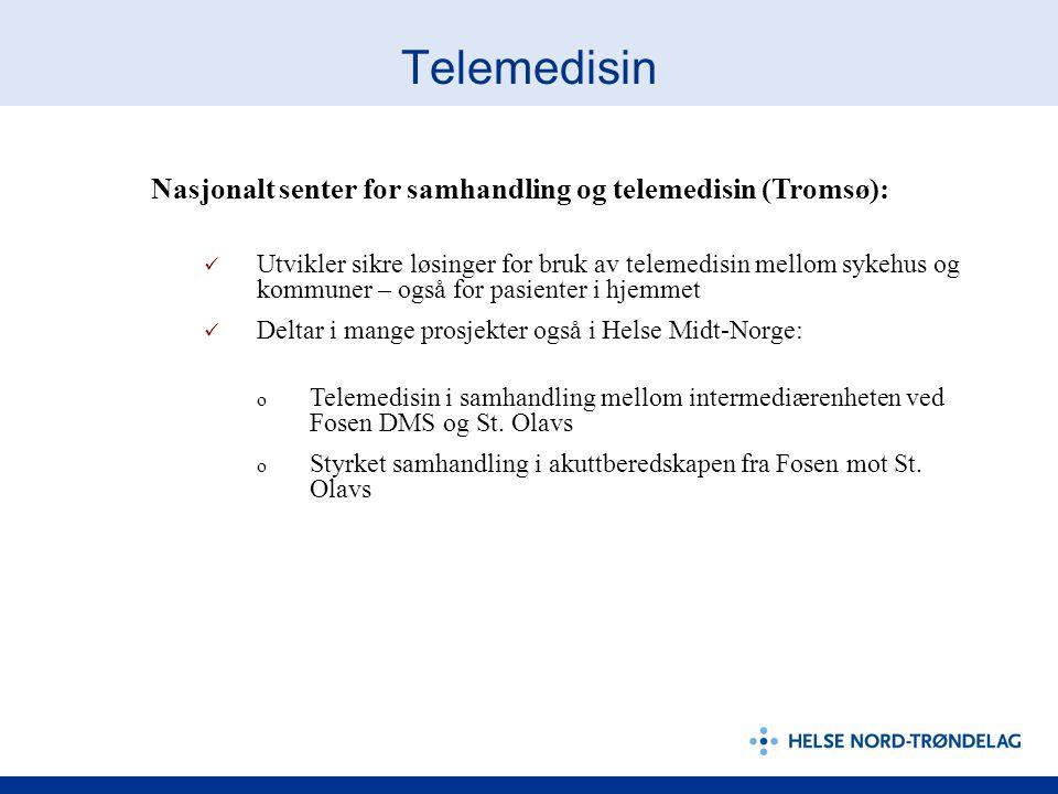 Telemedisin Nasjonalt senter for samhandling og telemedisin (Tromsø):