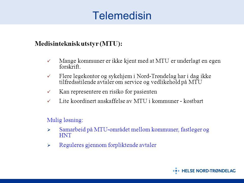 Telemedisin Medisinteknisk utstyr (MTU):